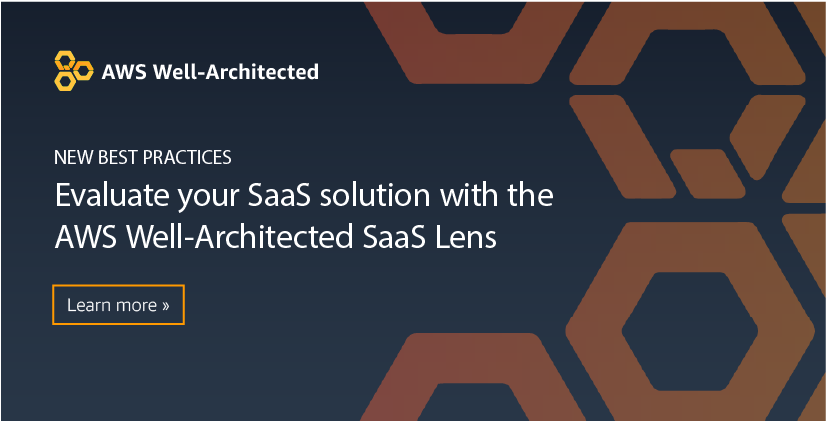 New – SaaS Lens in AWS Well-Architected Tool