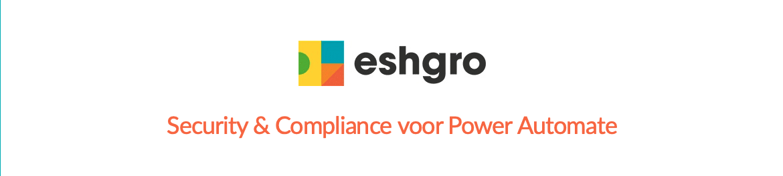 Eshgro webinar 'Security & Compliance voor Power Automate'