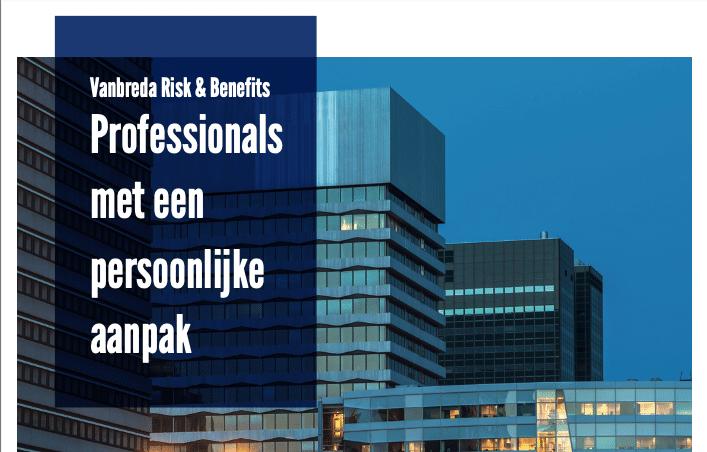 Download Vanbreda Risk & Benefits – Professionals met een persoonlijke aanpak