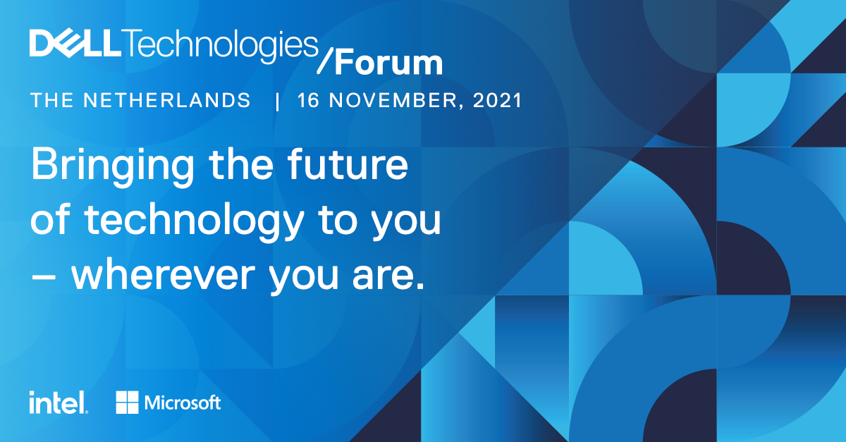 The Dell Technologies Forum – Netherlands